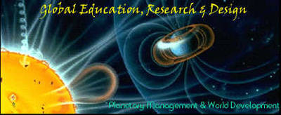 Establishing a 21st Century Standard of Excellence in Education, Research & Design | Towards Sustainable Planetary Management & World Development